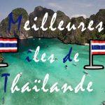 meilleures plages et iles de thailande