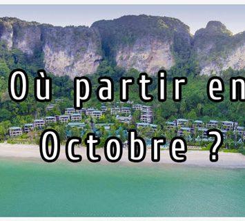 Où partir en Octobre au soleil en 2017 – voyage Toussaint pas cher